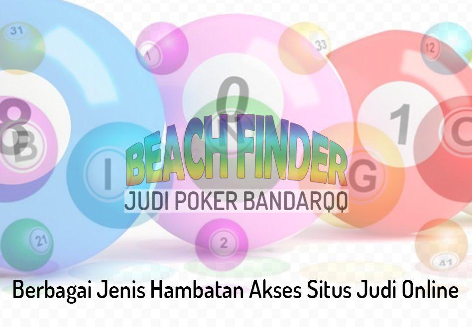 Judi Online | Berbagai Hambatan Akses Situs - Judi Poker BandarQQ