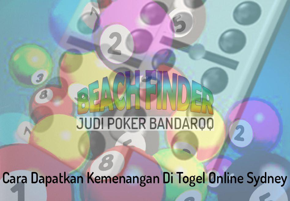 Togel Online Sydney, Cara Dapatkan Kemenangan - Judi Poker BandarQQ